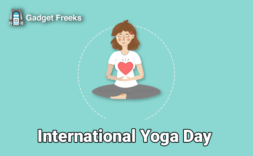 International Yoga Day Theme & Activities