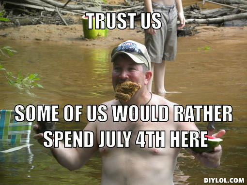 Funny 4th of July Memes -Trust Us