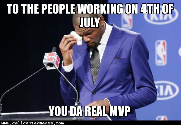 To The People Working On 4th Of July Meme