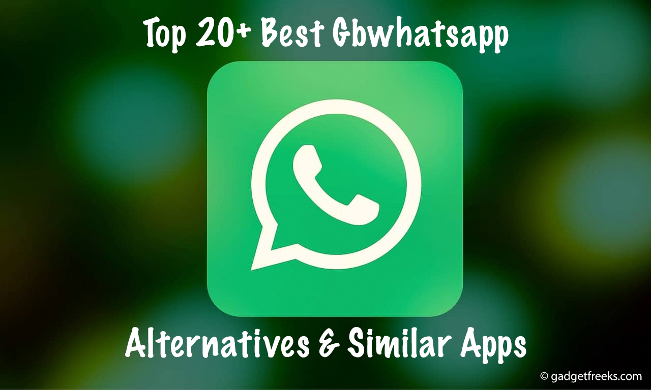 Best Gbwhatsapp Alternatives