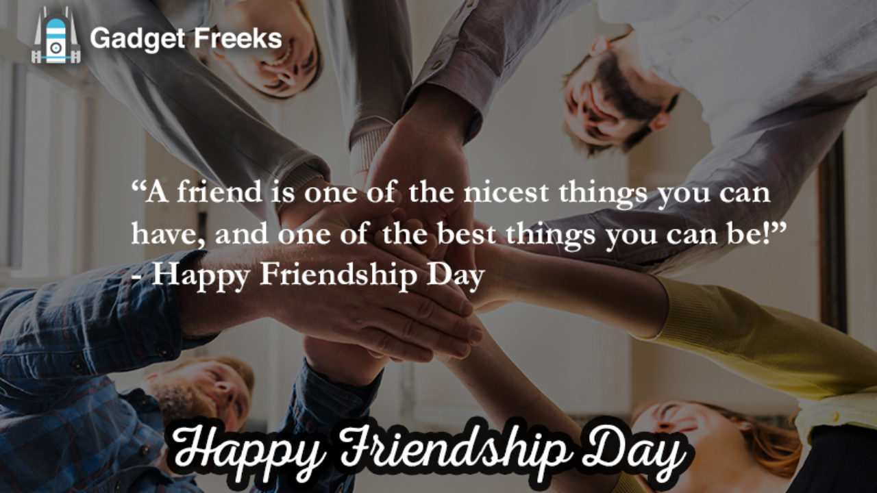 Inspirational Happy Friendship Day 5: Quotes, Sayings & Slogans