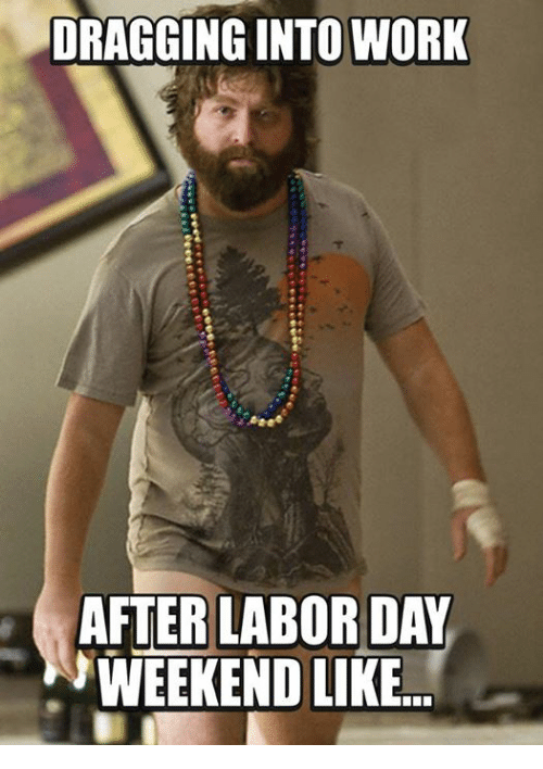 Labor Day 2019 Memes