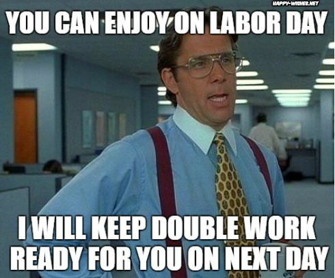 Labor Day Funny Memes