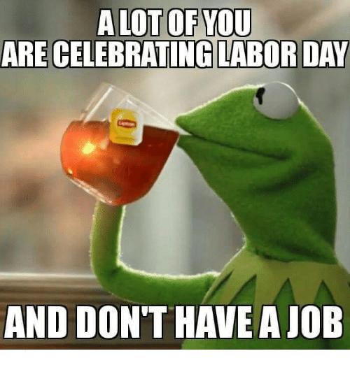 Labor Day Memes for Instagram