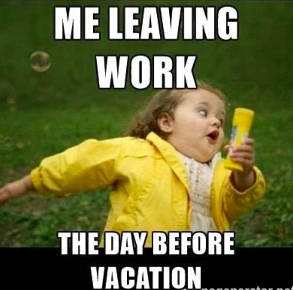 Me leaving work meme for Labor Day