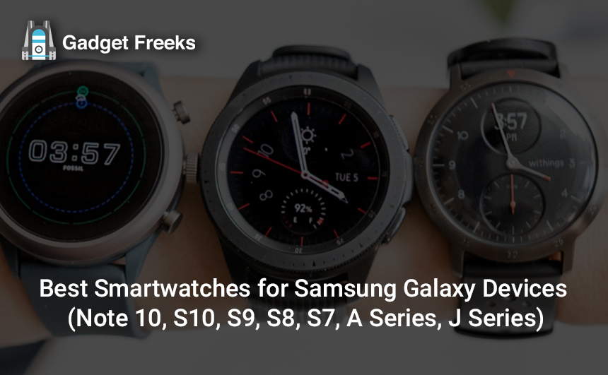 Best Smartwatches for Samsung Galaxy Devices