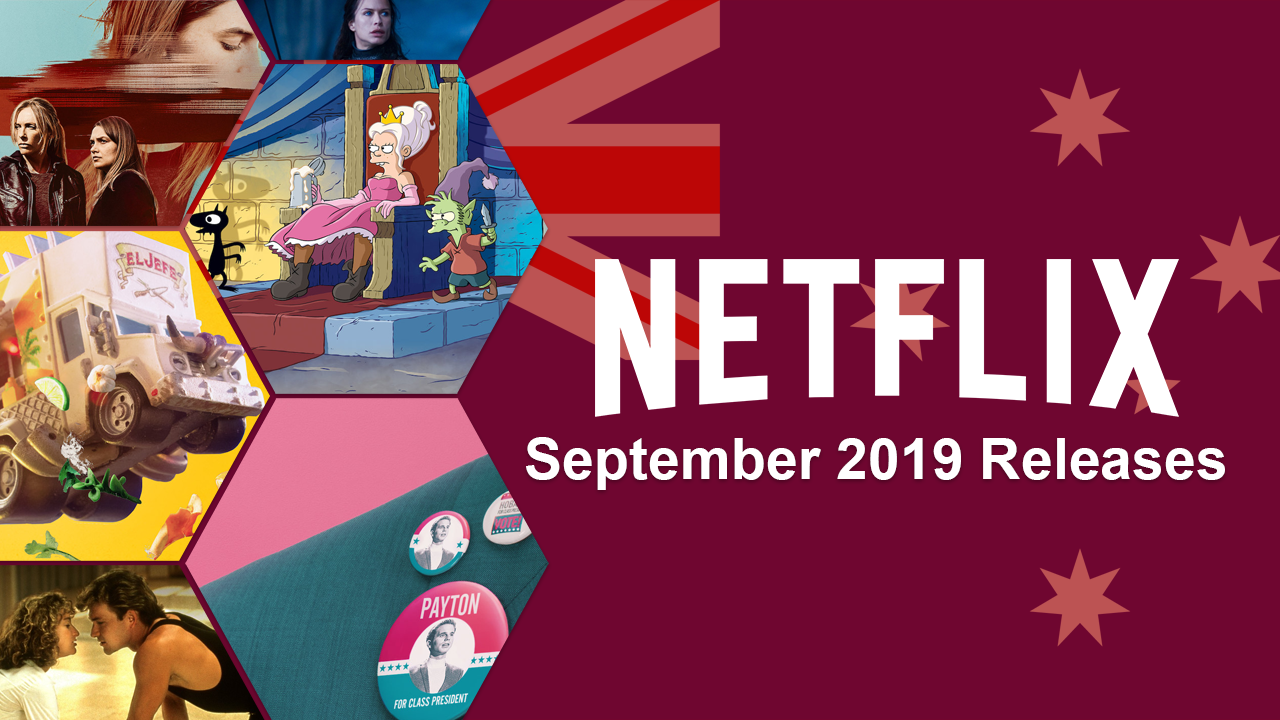 What's Coming to Netflix Australia in September 2019