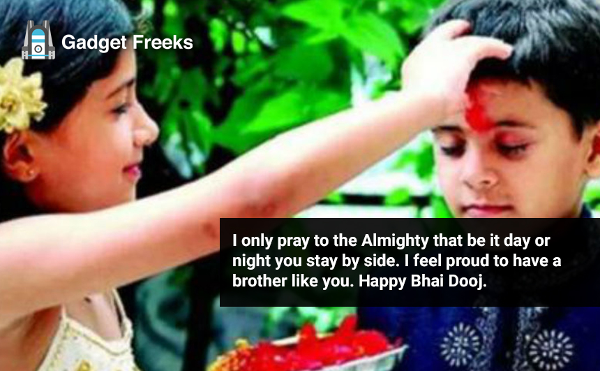 Bhai Dooj Quotes for Sister & Brother