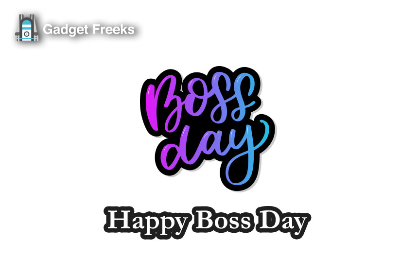 National Boss S Day 2019 Images Pictures Photos Animated Gif Whatsapp Dp Gadget Freeks