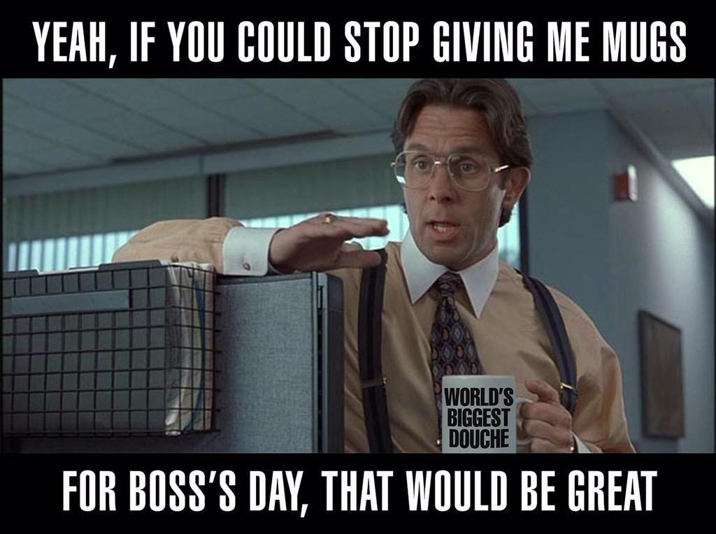 Happy Boss's Day 2019 Memes
