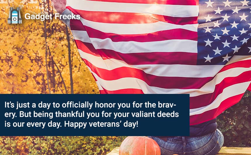 Happy Veterans Day 2019 Thank You Messages Sms To Share On 11th November Gadget Freeks