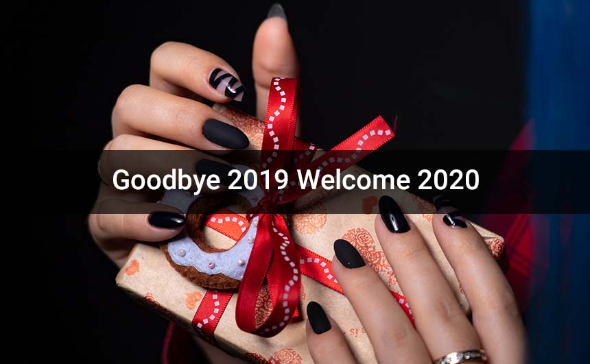 Bye Bye 2019 Hello 2020