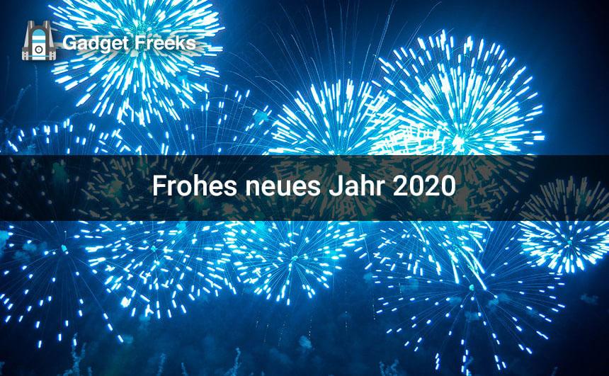 Frohes Neues Jahr 2020 Gadget Freeks