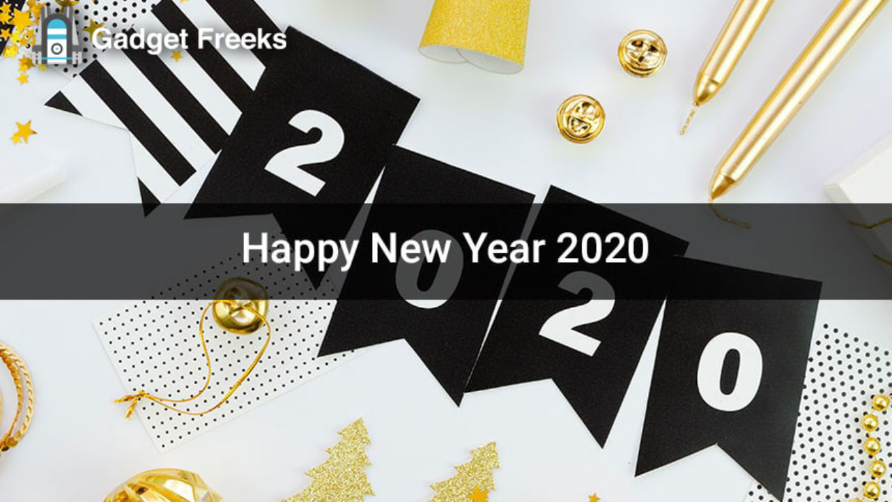 Happy New Year 2020 Images Greetings Quotes Whatsapp Status Facebook Messages To Send Your Loved Ones Gadget Freeks
