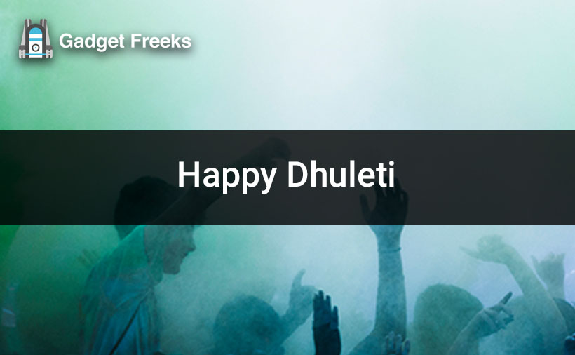 Happy Dhuleti 2020