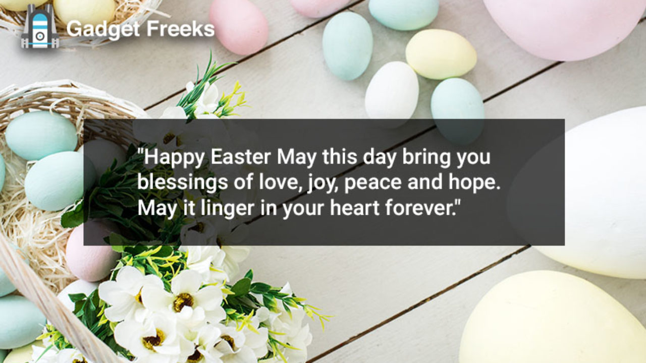 Happy Easter 2020 Inspiring Quotes Greetings Cards To Share With Loved Ones On Easter Sunday Gadget Freeks