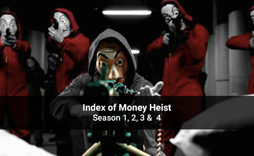 Index of Money Heist