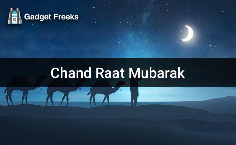 Ramzan Chand Raat Mubarak